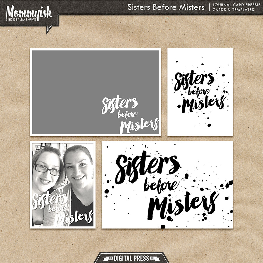 Sisters before Misters - Printable